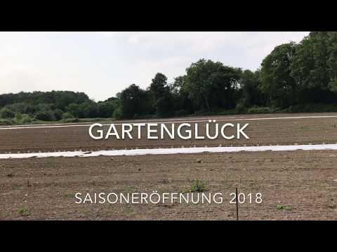 Gartenglück - Saisoneröffnung 2018