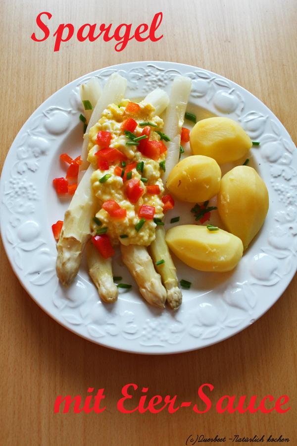 Spargel mit eier sauce querbeet nat rlich kochen - Eier platzen beim kochen ...