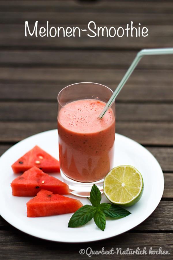 Melonen-Smoothie 1.querbeetnatuerlichkochen