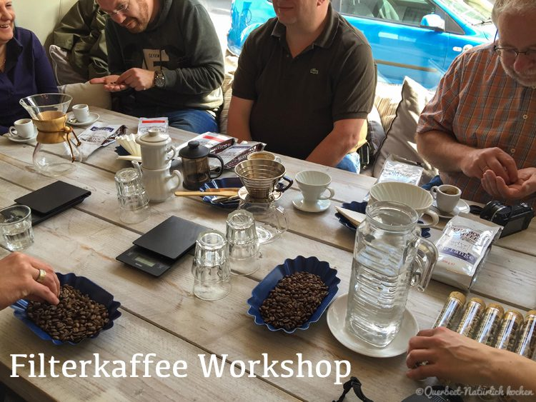Filterkaffee Workshop1.querbeetnatuerlichkochen