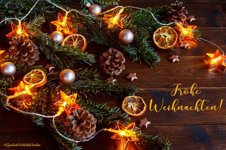 Frohe Weihnachten Liebe.Frohe Weihnachten 2016 Querbeet Naturlich Kochen